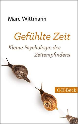 Gefühlte Zeit: Kleine Psychologie des Zeitempfindens