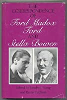 The Correspondence of Ford Madox Ford and Stella Bowen