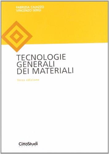 Tecnologie generali dei materiali