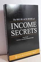 The BIG BLACK BOOK of income secrets