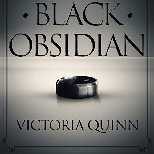 Black Obsidian                   By:                                                                                                                                 Victoria Quinn                               Narrated by:                                                                                                                                 Michael Ferraiuolo,                                                                                        Lia Langola                      Length: 8 hrs and 37 mins     501 ratings     Overall 4.2