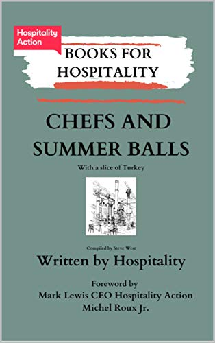 Chefs and Summer Balls: with a slice of Turkey