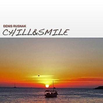 Chill & Smile