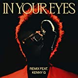 In Your Eyes (Remix) [feat. Kenny G]