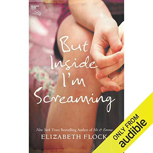 But Inside I'm Screaming audiobook cover art