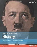 Edexcel GCSE (9-1) History Weimar and Nazi Germany, 1918–1939 Student Book (EDEXCEL GCSE HISTORY (9-1))