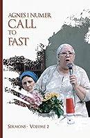 Agnes I. Numer - Call to Fast