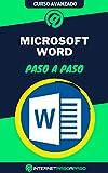 Aprende a Usar Microsoft Word Paso a Paso: Curso Avanzado de Microsoft Word - Guía de 0 a 100 (Cursos de Ofimática)