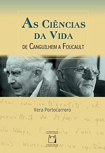 As ciências da vida: de Canguilhem a Foucault