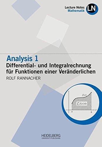 Analysis 1 / Differential- und Integralrechnung für Funktionen einer Veränderlichen (Lecture Notes Mathematik)