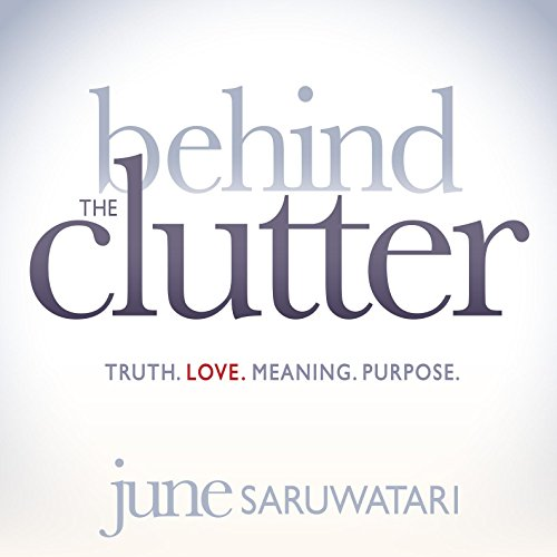 Behind the Clutter audiobook cover art