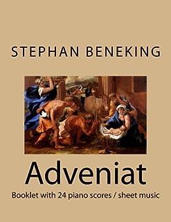 Stephan Beneking: Adveniat - 24 Classical Piano Pieces: Beneking: Booklet with piano scores / sheet music of Adveniat - 24...
