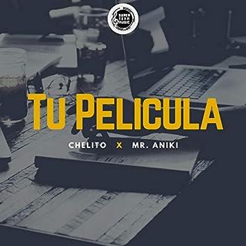 Tu Pelicula (feat. Mr Aniki)