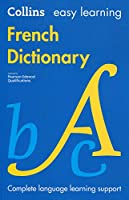 Easy Learning French Dictionary: Trusted Support for Learning (Collins Easy Learning)