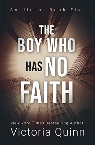 The Boy Who Has No Faith (Soulless Book 5) (English Edition)