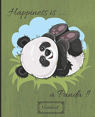 Notebook: Happiness is a Panda! journal / notebook with Panda Thematic | 7.5 x 9.25 inches | Interior Lined 120 Pages | For Writing And Note Taking , (Anglais) Broché