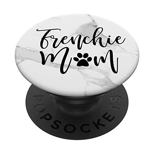 Frenchie Mom Proud French Bulldog Mother womens gift PopSockets PopGrip: Swappable Grip for Phones & Tablets