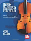 Hymns Made Easy for Violin: with Guitar and Suggested Chordal Accompaniment