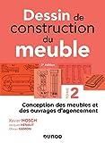 Dessin de construction du meuble - Tome 2 - Conception des meubles et des ouvrages d'agencement