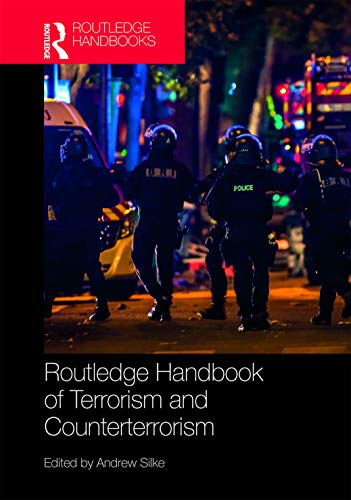 Routledge Handbook of Terrorism and Counterterrorism (Routledge Handbooks) (English Edition)