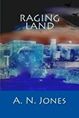 """Raging Land: Book 2 of """"The Patrons of Earth"""" Trilogy (Volume 2) Paperback"""