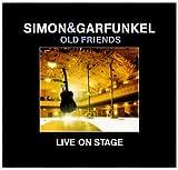 Old Friends: Live on Stage von Simon & Garfunkel