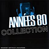Annees 80 Collection Vol 1