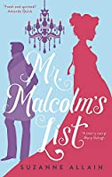 Mr Malcolm's List: a bright and witty Austen-esque Regency romp