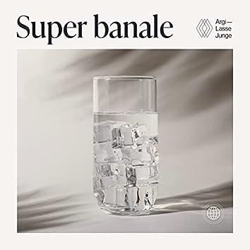 Super banale (feat. Argi)