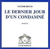 Le Dernier Jour d'un condamné (coffret 3 CD) - Livraphone - 01/02/2003