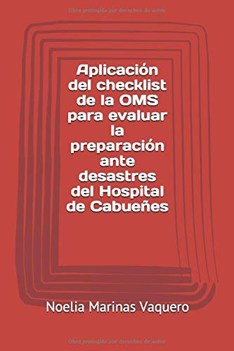 Aplicación del checklist de la OMS para evaluar la preparación ante desastres del Hospital de Cabueñes