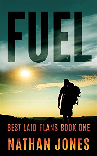 Fuel (Best Laid Plans Book 1) by [Nathan Jones]
