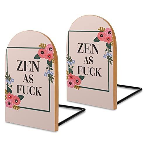 Sujetalibros de madera, 2 unidades, Zen as Fuck Funny Pretty Yoga Cita Decorativa Sujetalibros de Madera para Estantes Robustos Soportes de Libros para Libros, Archivos de Oficina, Revistas