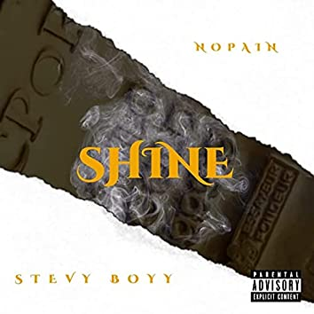 Shine (feat. Nopain)