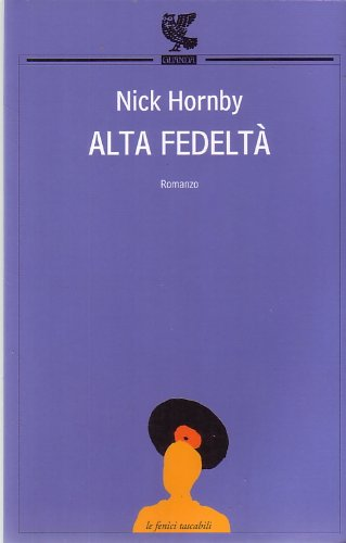 L- ALTA FEDELTA' - NICK HORNBY - GUANDA --- 2009 - B - ZCS81