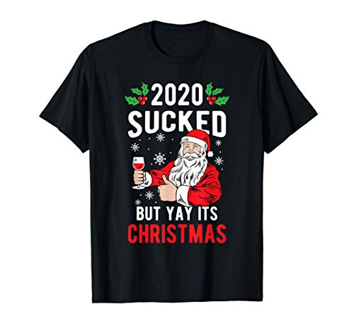 2020 Sucked Santa Claus Clothes Holiday Gift Funny Christmas T-Shirt