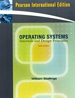 Operating Systems: Internals and Design Principles: International Edition