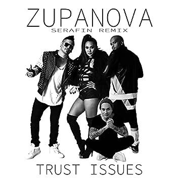Trust Issues (DJ Serafin Remix)