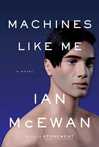 Image of Machines Like Me: A Novel