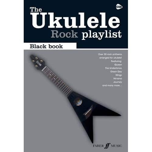 The Ukulele Rock Playlist: The Black Book (The Ukulele Playlist)