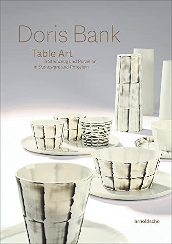 Doris Bank: Table Art in Steinzeug und Porzellan