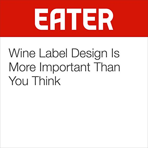 Wine Label Design Is More Important Than You Think audiobook cover art