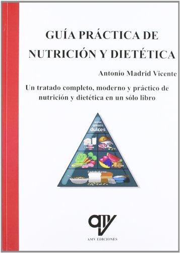 Guía practica de nutrición y dietética