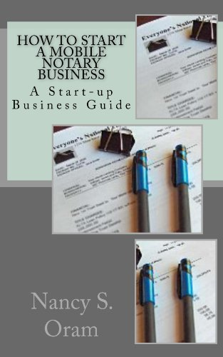How to Start A Mobile Notary Business (English Edition)