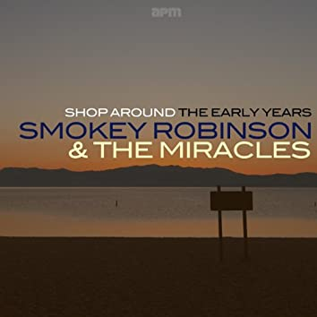 Shop Around - the Early Years