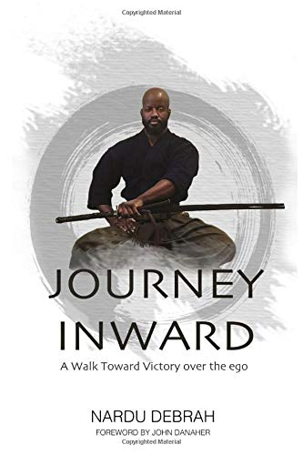 Journey Inward: A walk toward victory over the ego