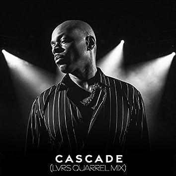 Cascade (Lovers Quarrel Mix)