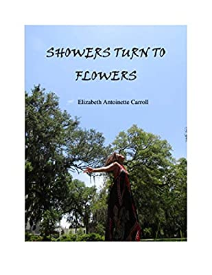 Showers Turn To Flowers