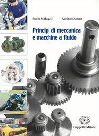 Principi di meccanica e macchine a fluido. Per le Scuole superiori