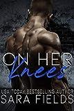 On Her Knees: A Mafia Bully Romance